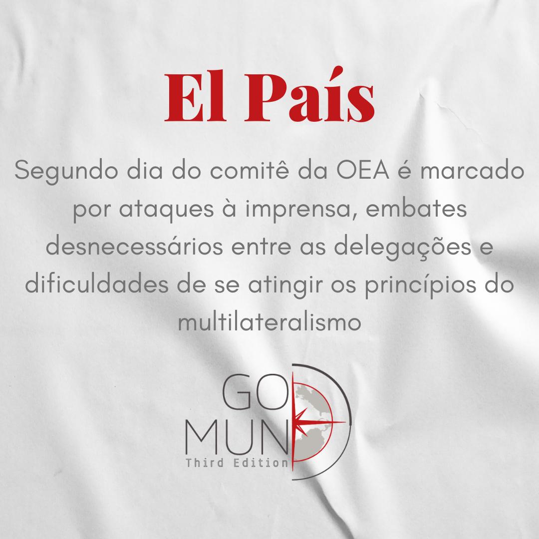 [EL PAÍS] Segundo dia do comitê da OEA é marcado por ataques à imprensa, embates desnecessários entre as delegações e dificuldades de se atingir os princípios do multilateralismo