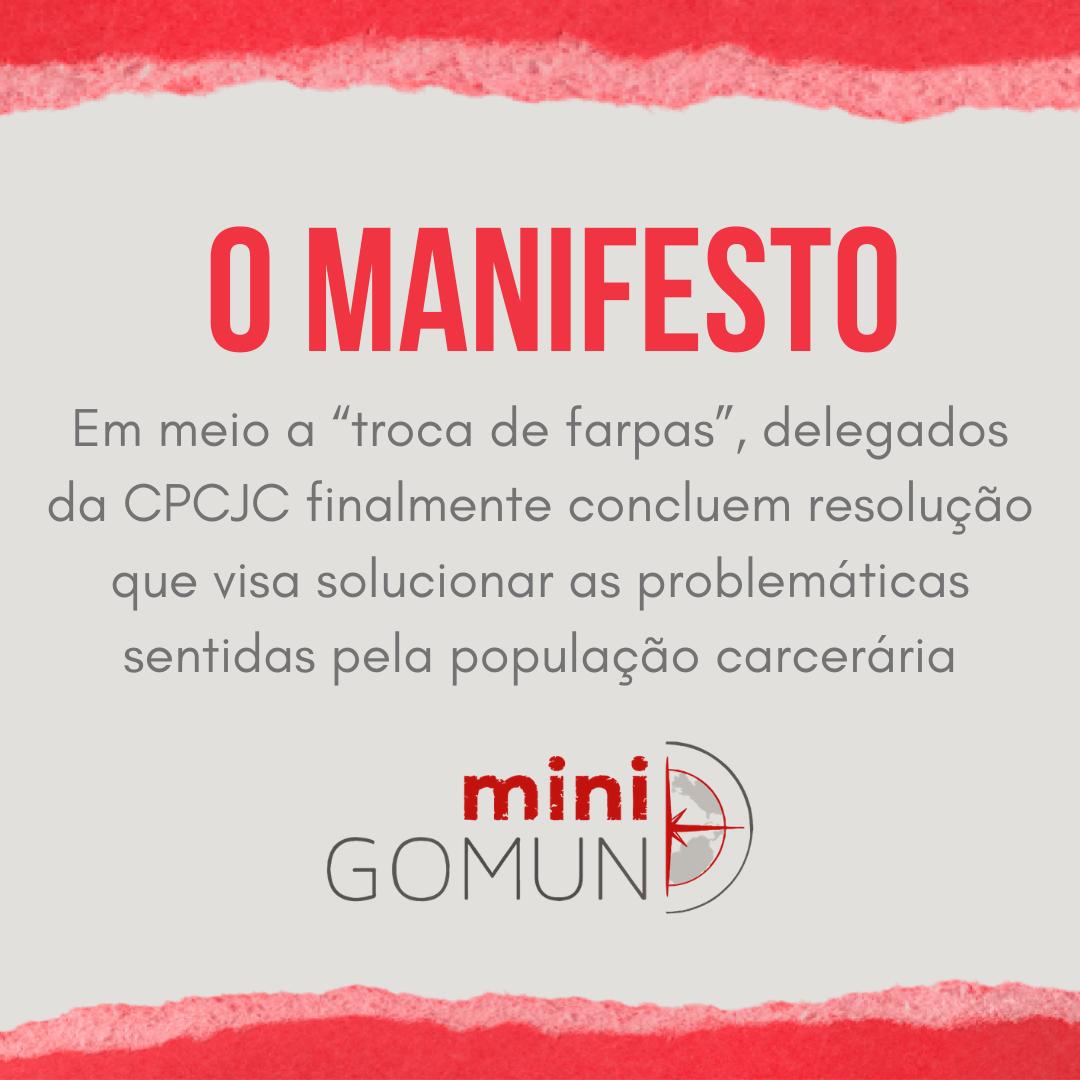 """[O Manifesto] Em meio a """"troca de farpas"""", delegados da CPCJC finalmente concluem resolução que visa solucionar as problemáticas sentidas pela população carcerária"""