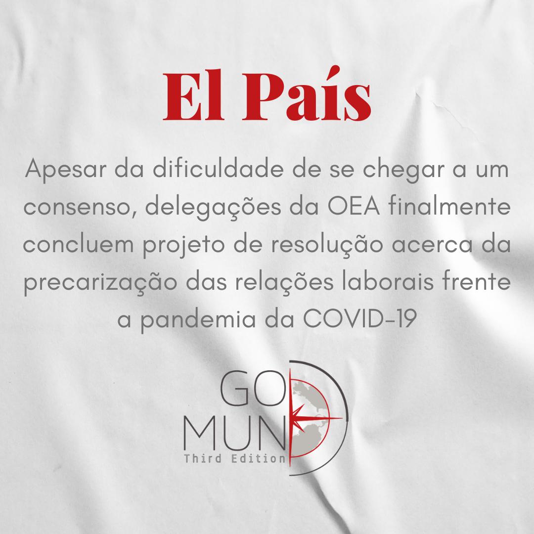 [EL PAÍS] Apesar da dificuldade de se chegar a um consenso, delegações da OEA finalmente concluem projeto de resolução acerca da precarização das relações laborais frente a pandemia da COVID-19
